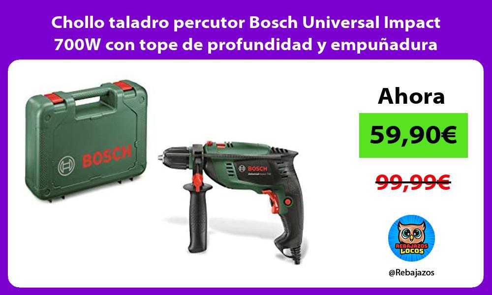Chollo taladro percutor Bosch Universal Impact 700W con tope de profundidad y empunadura adicional
