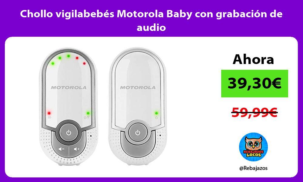 Chollo vigilabebes Motorola Baby con grabacion de audio