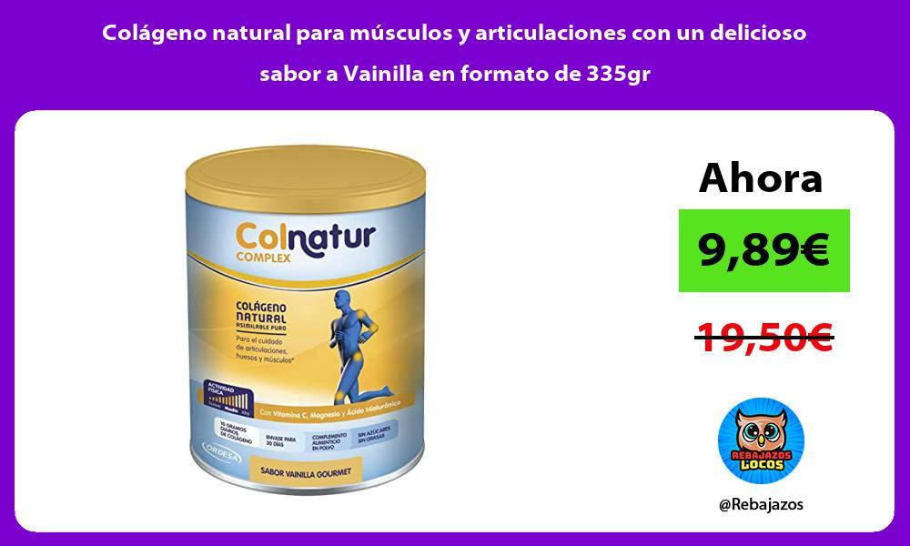 Colageno natural para musculos y articulaciones con un delicioso sabor a Vainilla en formato de 335gr