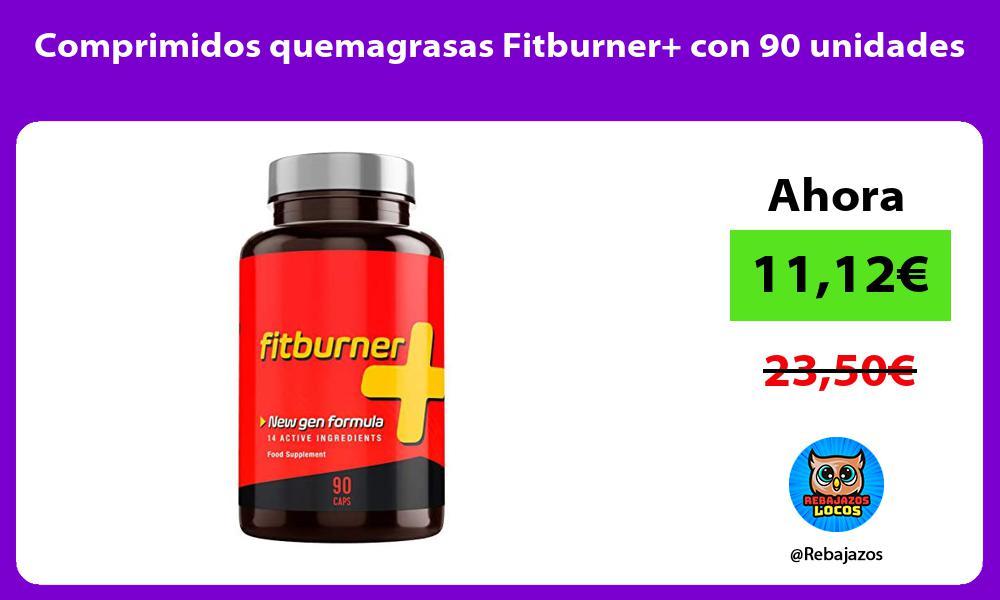 Comprimidos quemagrasas Fitburner con 90 unidades