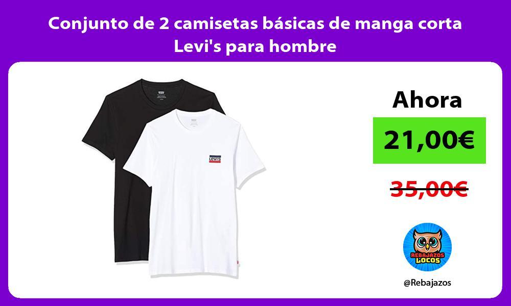 Conjunto de 2 camisetas basicas de manga corta Levis para hombre