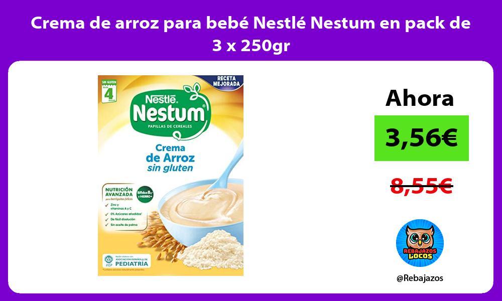 Crema de arroz para bebe Nestle Nestum en pack de 3 x 250gr