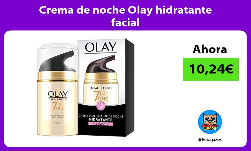 Crema de noche Olay hidratante facial