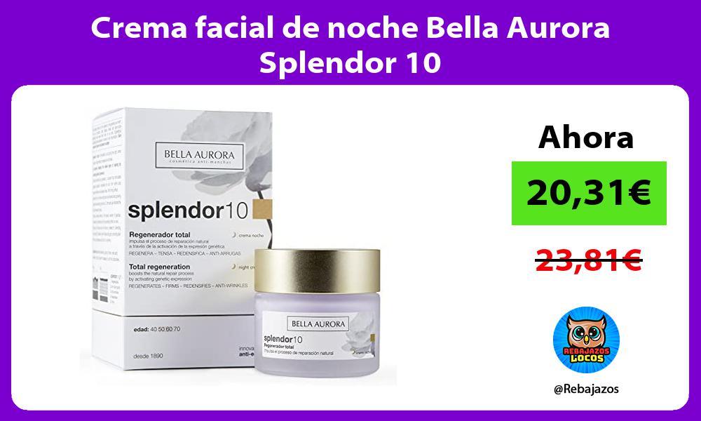 Crema facial de noche Bella Aurora Splendor 10