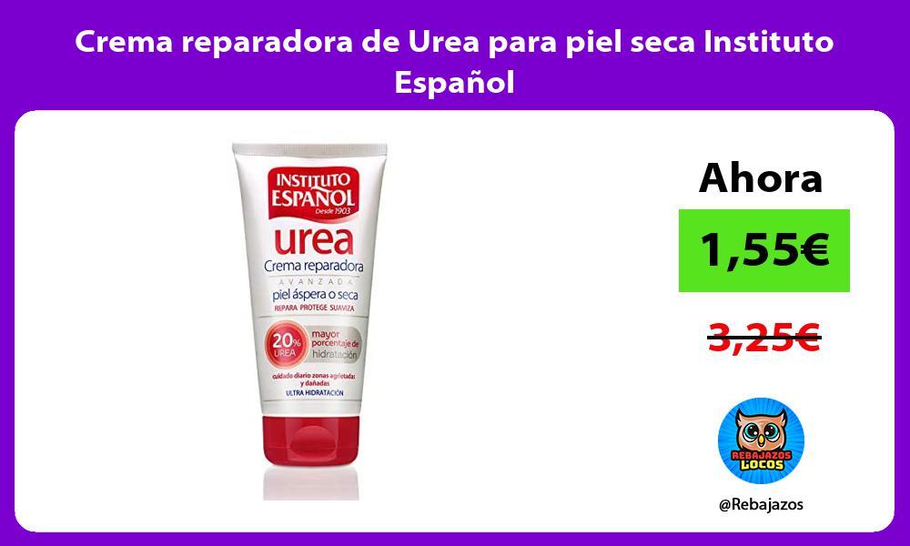 Crema reparadora de Urea para piel seca Instituto Espanol