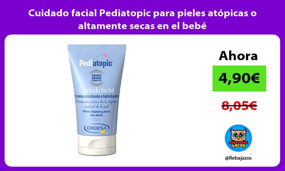 Cuidado facial Pediatopic para pieles atopicas o altamente secas en el bebe