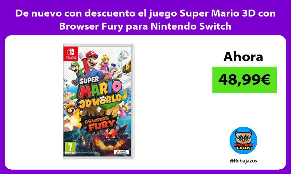 De nuevo con descuento el juego Super Mario 3D con Browser Fury para Nintendo Switch