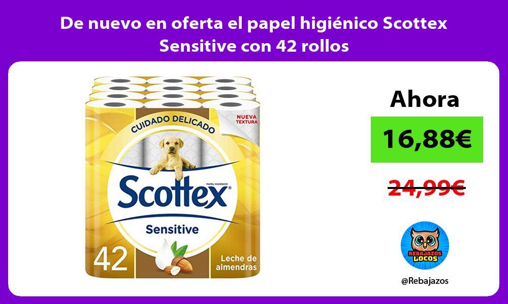 De nuevo en oferta el papel higienico Scottex Sensitive con 42 rollos