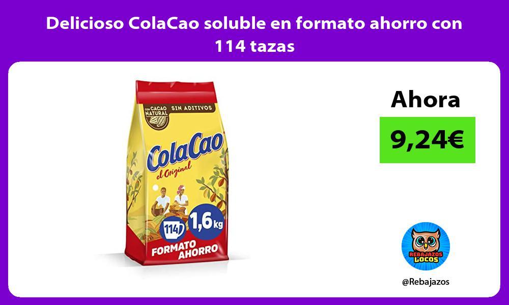 Delicioso ColaCao soluble en formato ahorro con 114 tazas