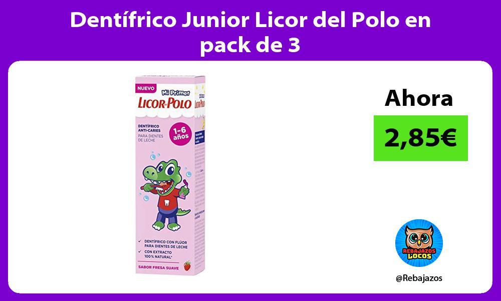 Dentifrico Junior Licor del Polo en pack de 3