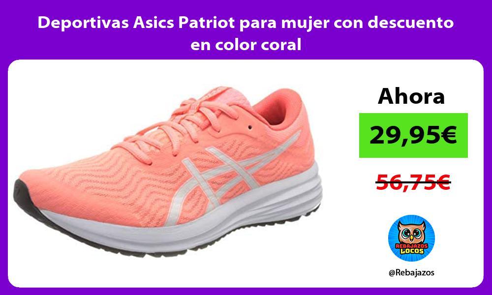 Deportivas Asics Patriot para mujer con descuento en color coral