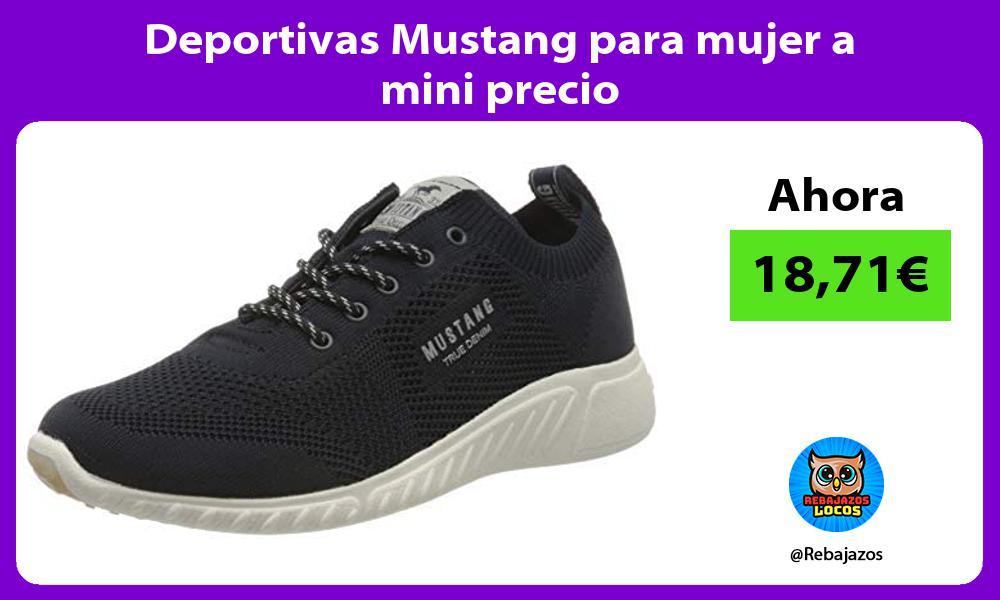 Deportivas Mustang para mujer a mini precio