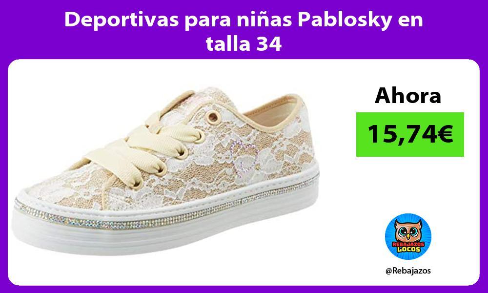Deportivas para ninas Pablosky en talla 34