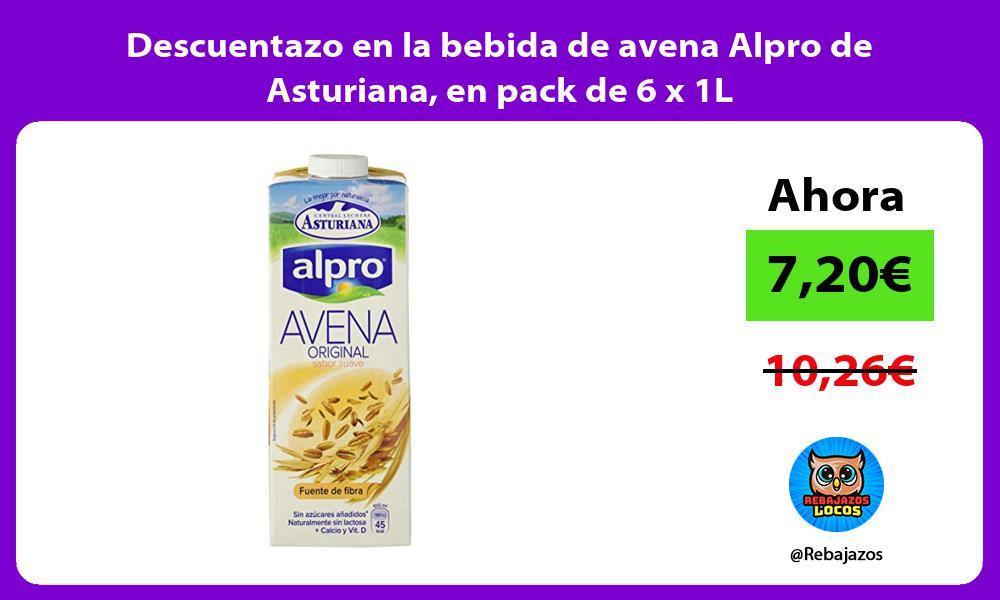 Descuentazo en la bebida de avena Alpro de Asturiana en pack de 6 x 1L