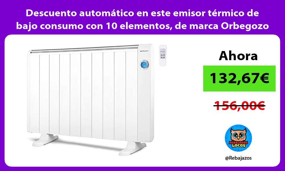 Descuento automatico en este emisor termico de bajo consumo con 10 elementos de marca Orbegozo