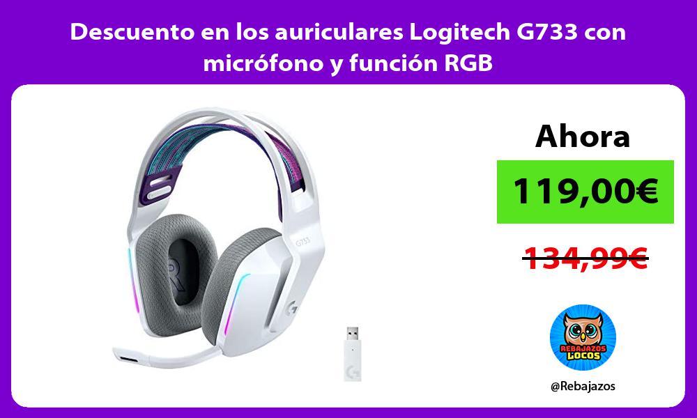 Descuento en los auriculares Logitech G733 con microfono y funcion RGB