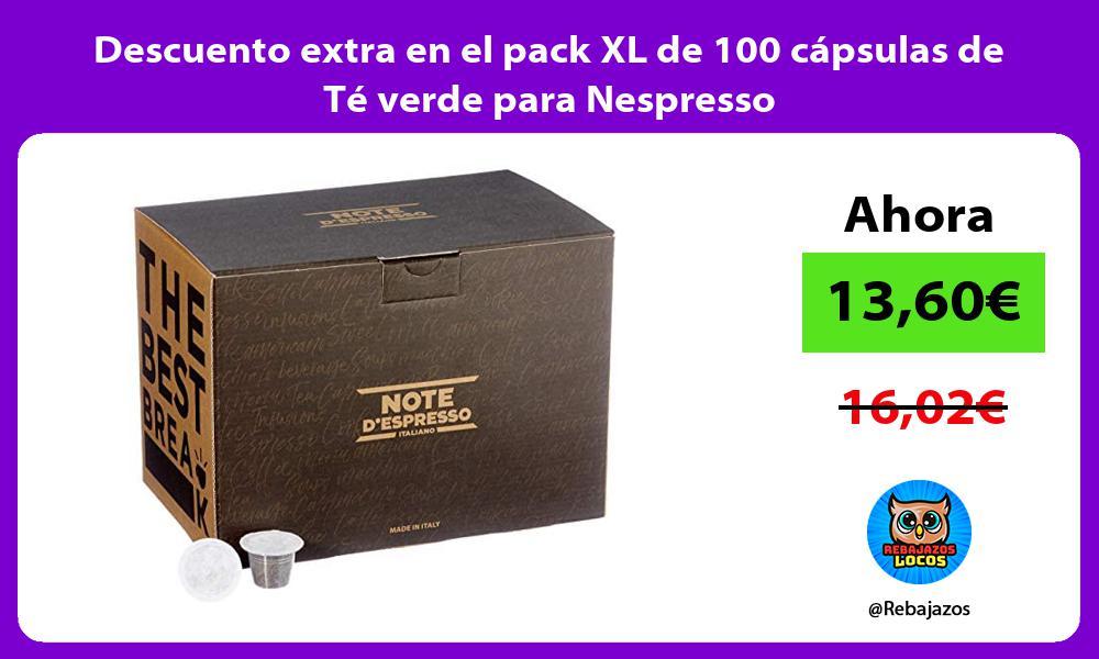 Descuento extra en el pack XL de 100 capsulas de Te verde para Nespresso