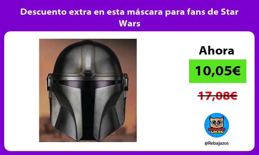 Descuento extra en esta mascara para fans de Star Wars