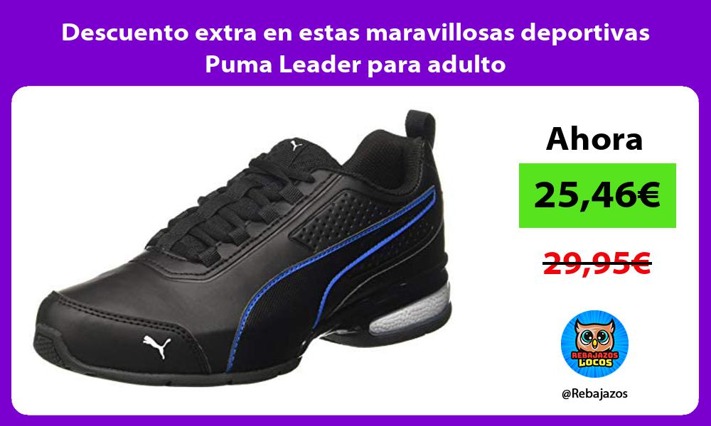 Descuento extra en estas maravillosas deportivas Puma Leader para adulto