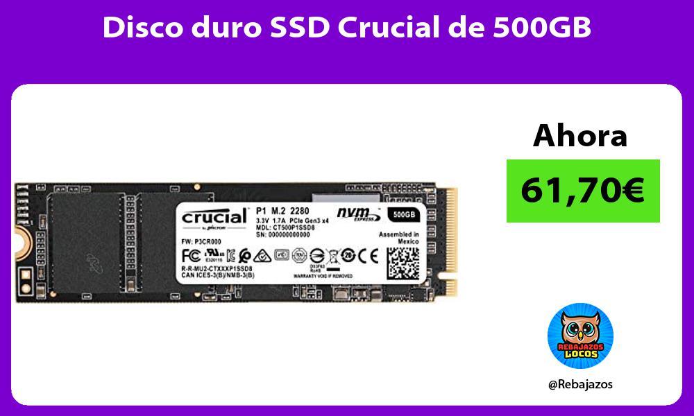 Disco duro SSD Crucial de 500GB