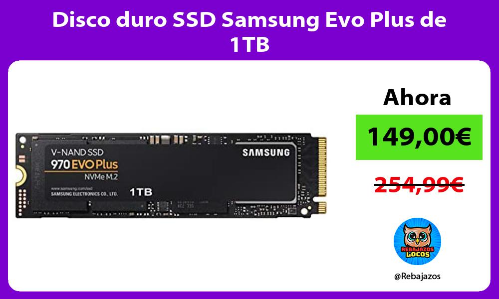 Disco duro SSD Samsung Evo Plus de 1TB