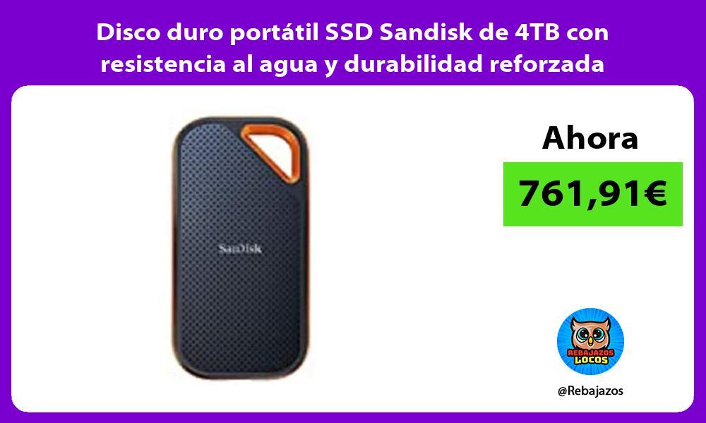 Disco duro portatil SSD Sandisk de 4TB con resistencia al agua y durabilidad reforzada