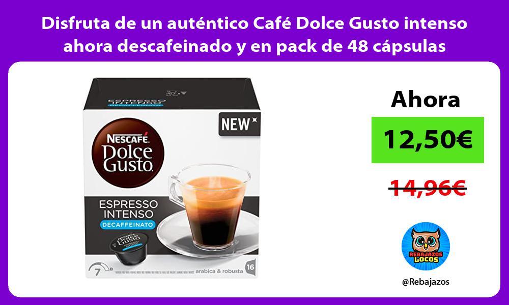 Disfruta de un autentico Cafe Dolce Gusto intenso ahora descafeinado y en pack de 48 capsulas