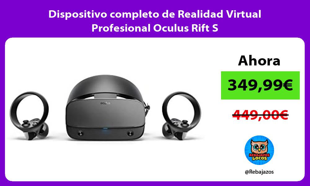 Dispositivo completo de Realidad Virtual Profesional Oculus Rift S
