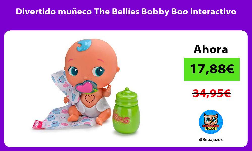 Divertido muneco The Bellies Bobby Boo interactivo