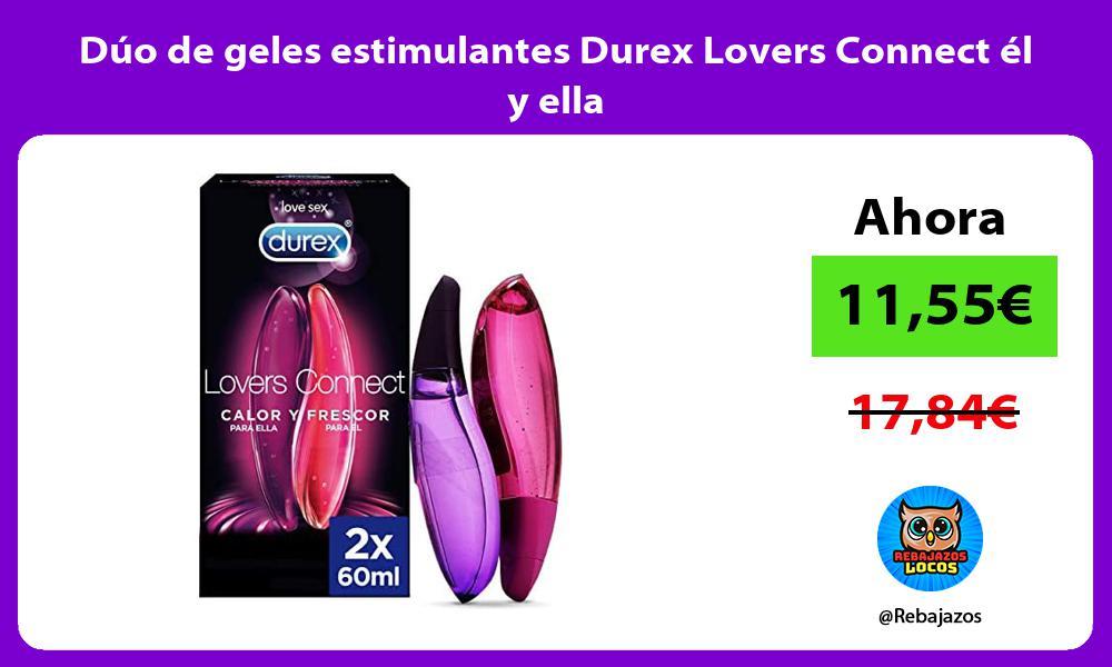 Duo de geles estimulantes Durex Lovers Connect el y ella