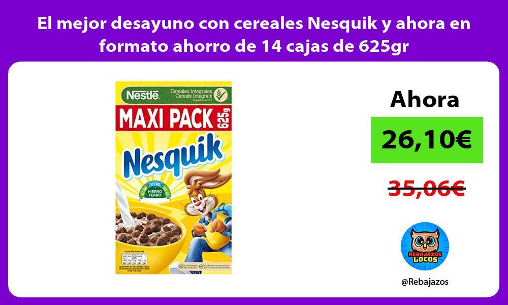 El mejor desayuno con cereales Nesquik y ahora en formato ahorro de 14 cajas de 625gr
