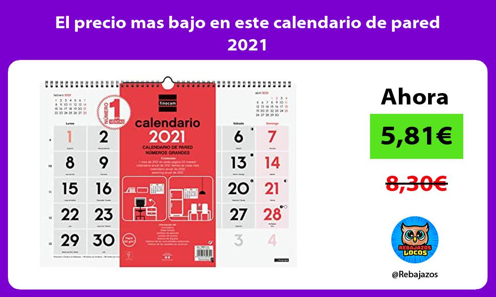 El precio mas bajo en este calendario de pared 2021
