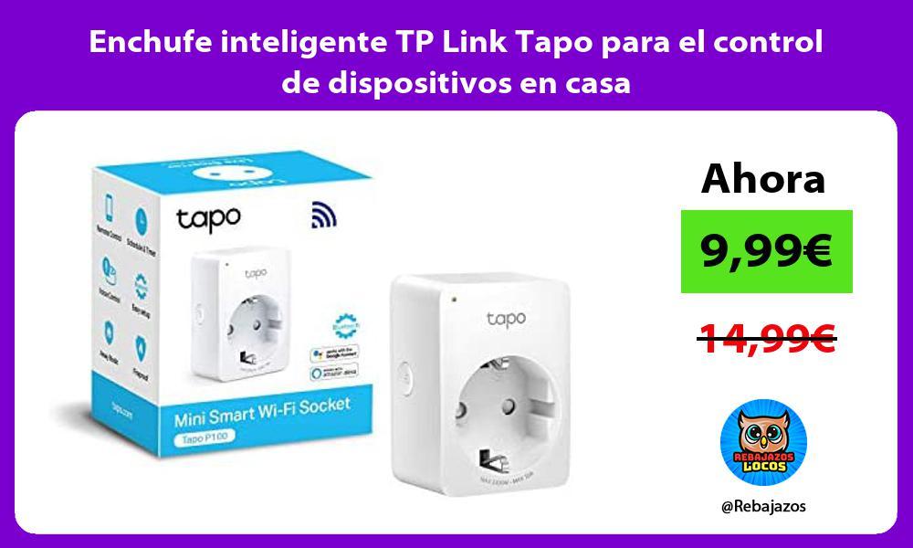 Enchufe inteligente TP Link Tapo para el control de dispositivos en casa