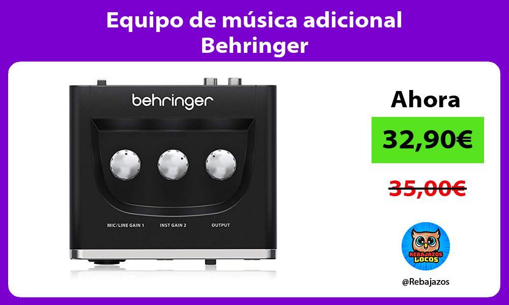 Equipo de musica adicional Behringer