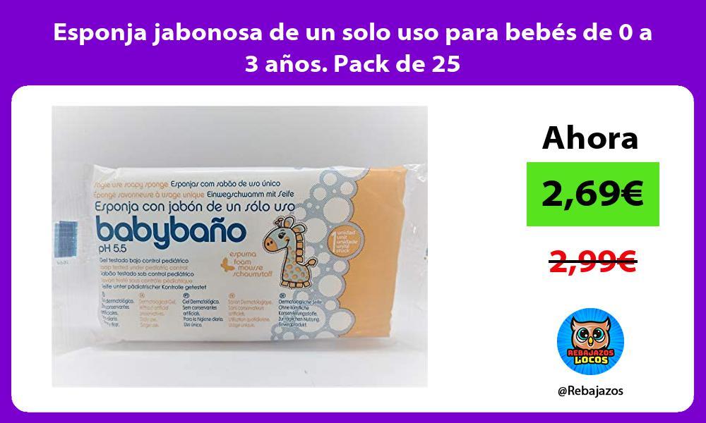 Esponja jabonosa de un solo uso para bebes de 0 a 3 anos Pack de 25