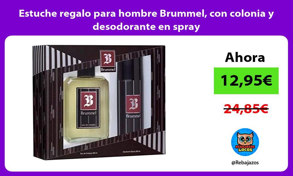 Estuche regalo para hombre Brummel con colonia y desodorante en spray