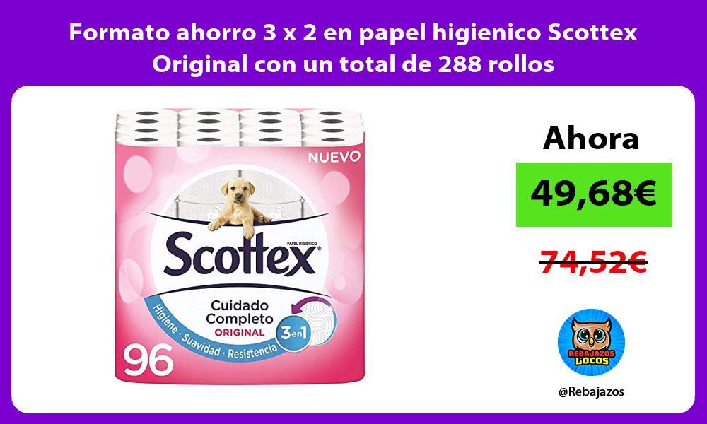 Formato ahorro 3 x 2 en papel higienico Scottex Original con un total de 288 rollos