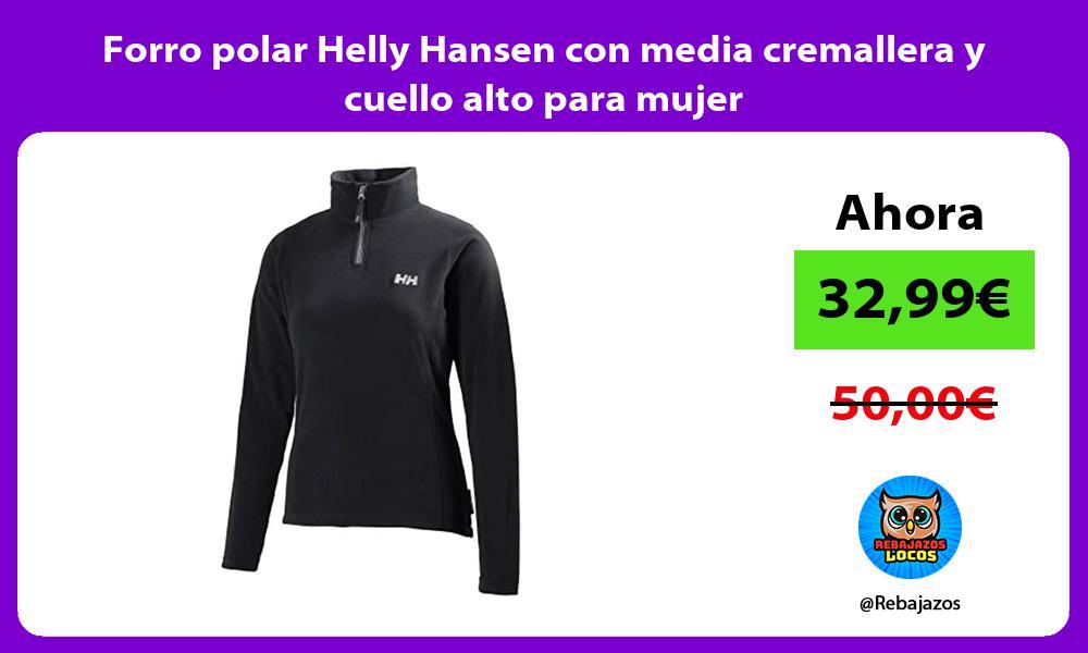 Forro polar Helly Hansen con media cremallera y cuello alto para mujer