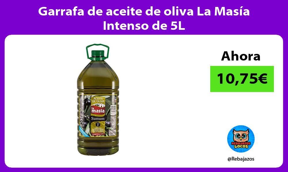 Garrafa de aceite de oliva La Masia Intenso de 5L