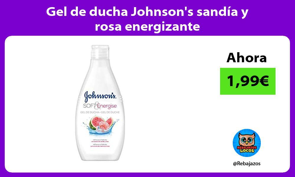 Gel de ducha Johnsons sandia y rosa energizante