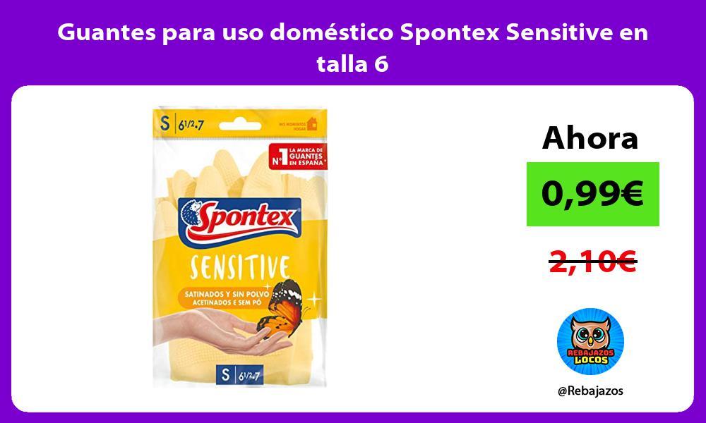 Guantes para uso domestico Spontex Sensitive en talla 6