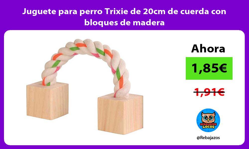 Juguete para perro Trixie de 20cm de cuerda con bloques de madera