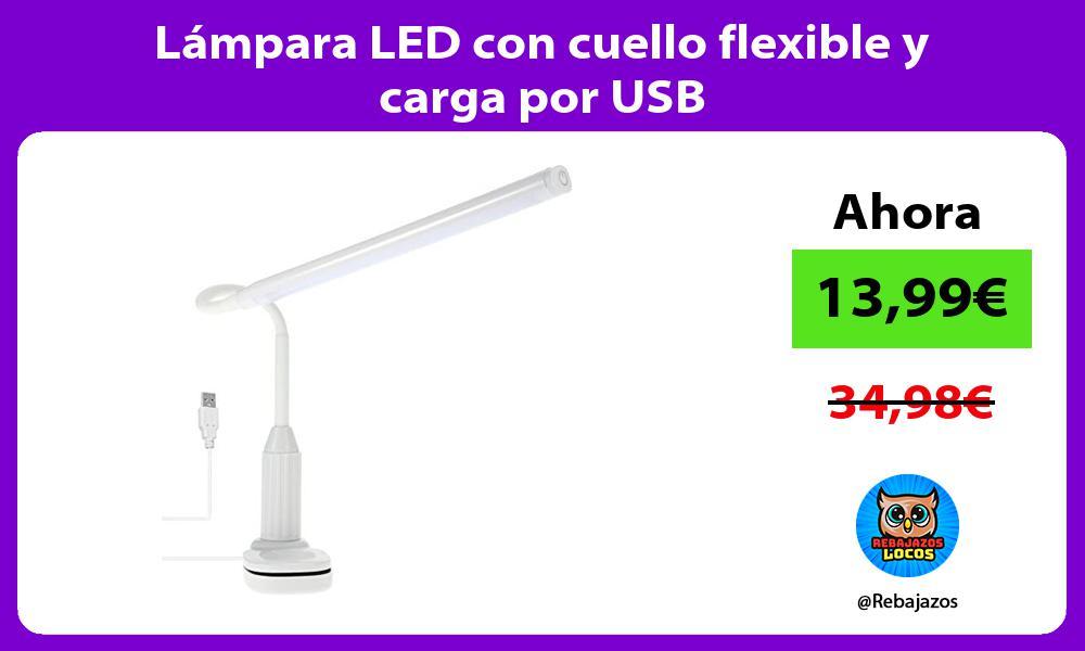 Lampara LED con cuello flexible y carga por USB