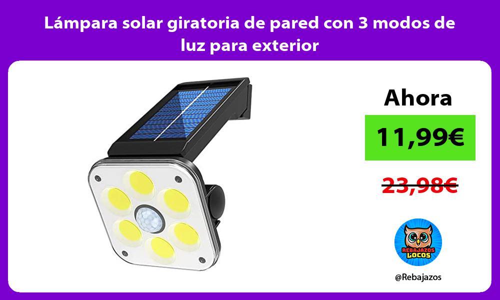 Lampara solar giratoria de pared con 3 modos de luz para exterior