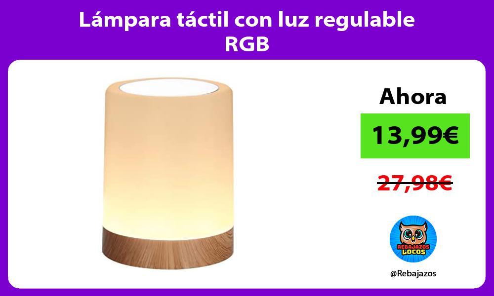 Lampara tactil con luz regulable RGB