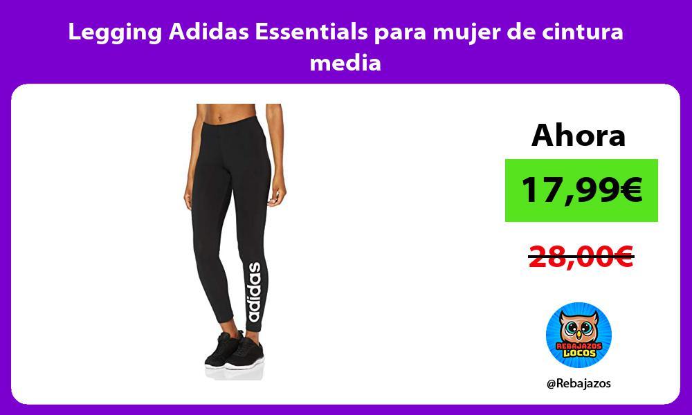 Legging Adidas Essentials para mujer de cintura media