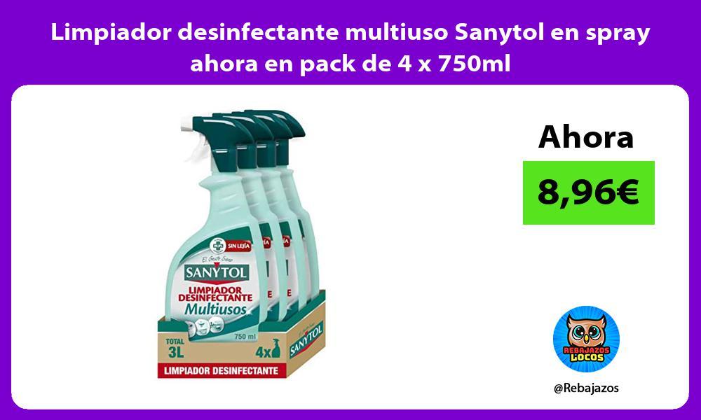 Limpiador desinfectante multiuso Sanytol en spray ahora en pack de 4 x 750ml