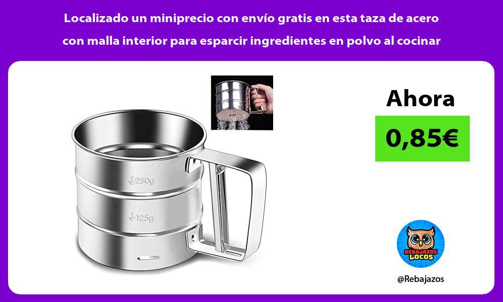 Localizado un miniprecio con envio gratis en esta taza de acero con malla interior para esparcir ingredientes en polvo al cocinar