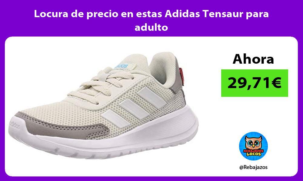 Locura de precio en estas Adidas Tensaur para adulto