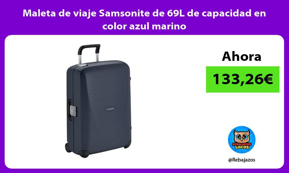 Maleta de viaje Samsonite de 69L de capacidad en color azul marino
